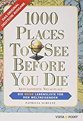 Reisebücher 1000 Places To See before you die Urlaubslektüre