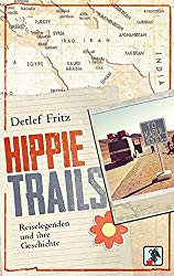 Reisebücher Inspiration Urlaubslektüre Travelprincess Hippie Trails